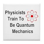 Physicists Train To Be Quantum Mechanics Tile Coas
