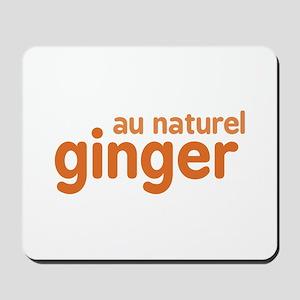 Ginger Au Naturel Mousepad