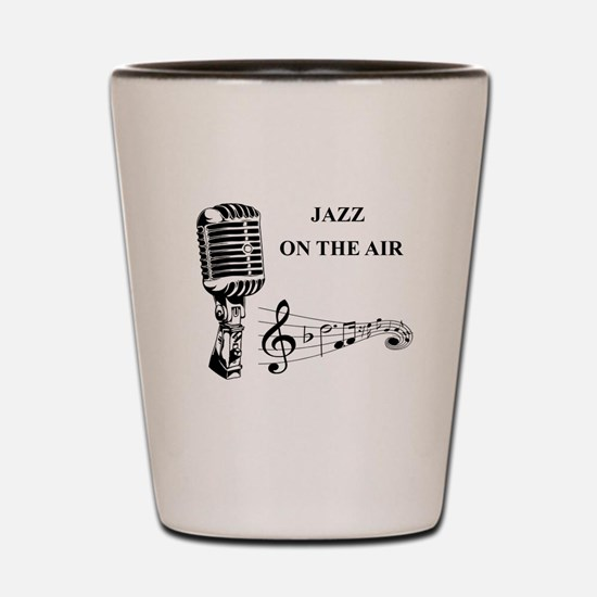 Jazz on the air! Shot Glass