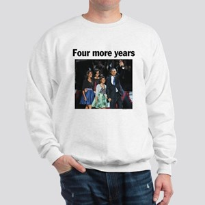 Four More Years: Obama 2012 Sweatshirt
