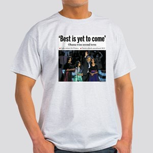 Obama: Best is Yet to Come Light T-Shirt