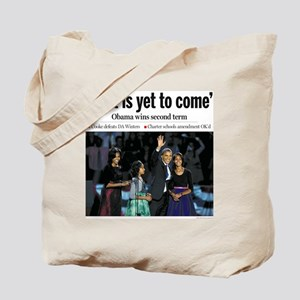 Obama: Best is Yet to Come Tote Bag