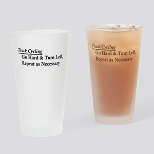 Track Cycling - Go Hard & Turn Left Drinking Glass