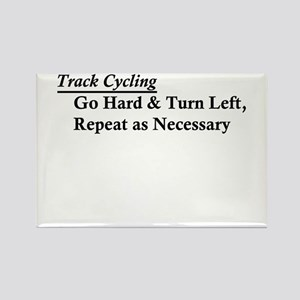 Track Cycling - Go Hard & Turn Left Rectangle Magn
