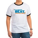Already Beat Ringer T
