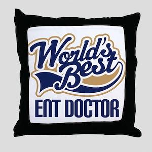 ENT Doctor (Worlds Best) Throw Pillow