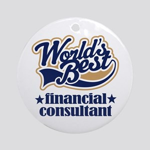 Financial Consultant (Worlds Best) Ornament (Round