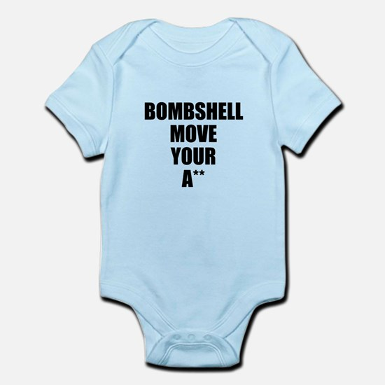 Bombshell move your ass Infant Bodysuit