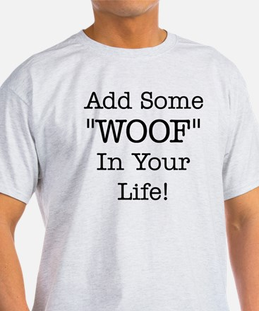 Add Some Woof T-Shirt