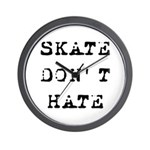 SK8 DON'T HATE Wall Clock
