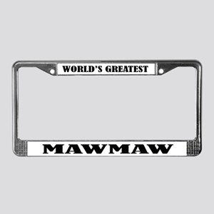 MawMaw License Plate Frame