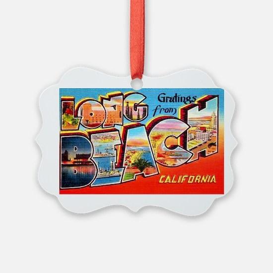 Long Beach California Greetings Ornament