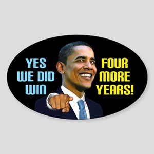 Yes We Did! Sticker (Oval)