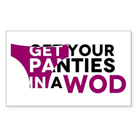 Get Your Panties in a WOD Sticker (Rectangle)