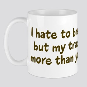 My tractor's worth... Mug