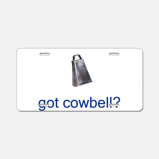 got cowbell.gif Aluminum License Plate