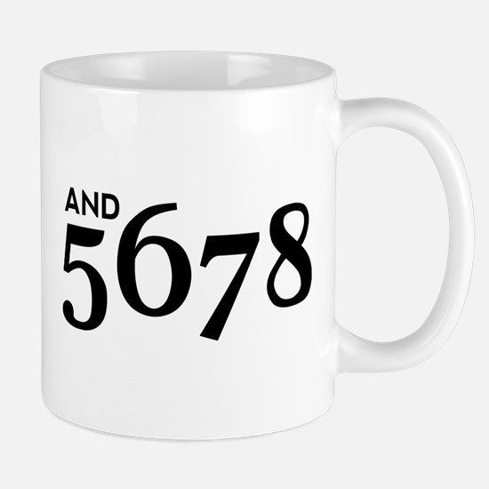 And 5678 Mug