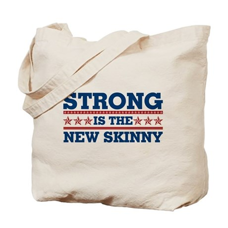 Strong is the New Skinny - Patriotic Tote Bag