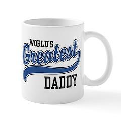 World's Greatest Daddy Mug