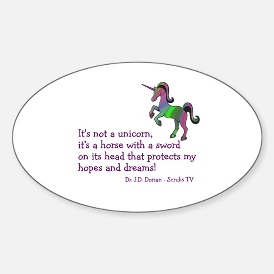 Scrubs Unicorn Quotes Sticker (Oval)