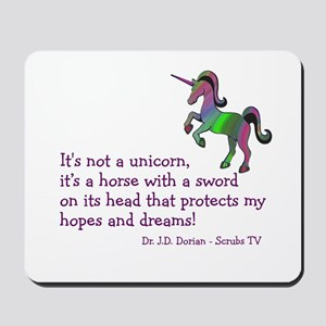 Scrubs Unicorn Quotes Mousepad