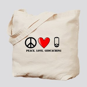 Peace, Love, Geocaching Tote Bag