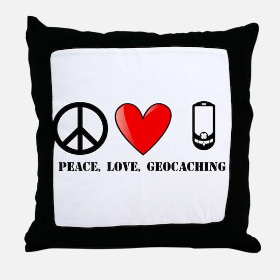 Peace, Love, Geocaching Throw Pillow