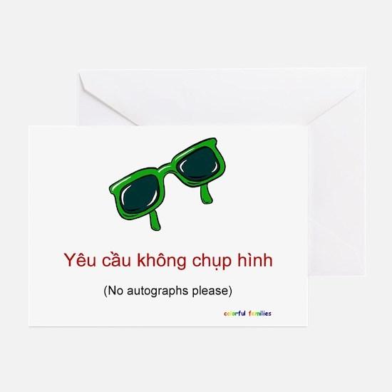 No Autographs Please (Vietnamese) Greeting Cards