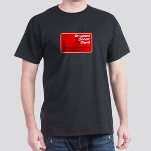 Orgasm Donor Card Black T-Shirt