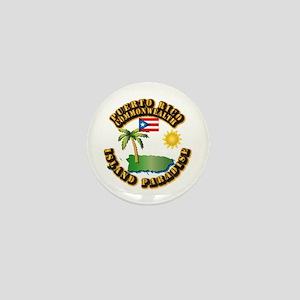 Puerto Rico - Island Paradise Mini Button
