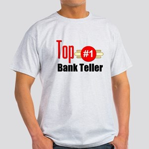 Top Bank Teller Light T-Shirt