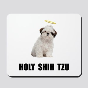 Holy Shih Tzu Mousepad