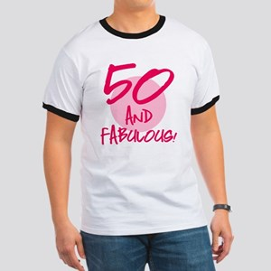 50 And Fabulous Ringer T