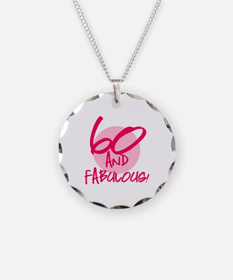 60 And Fabulous Necklace
