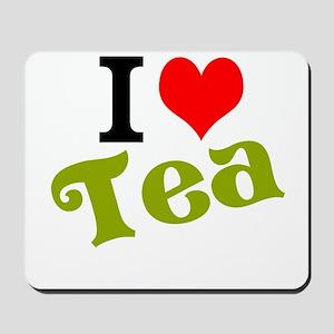 I Love Tea Mousepad