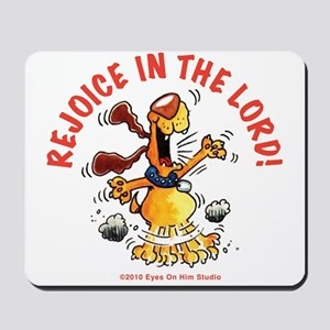 Rejoice In The Lord Pup Mousepad
