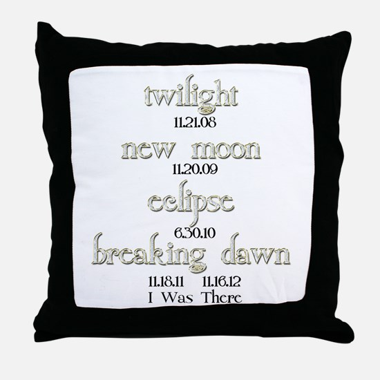 All Twilight Dates I Was There Throw Pillow