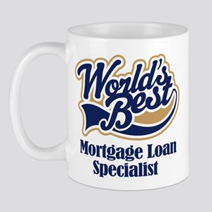 Mortgage Loan Specialist (Worlds Best) Mug