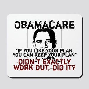 Obamacare if you like your plan you can keep it Mo