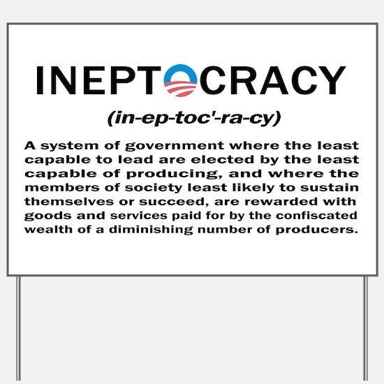 Ineptocracy Yard Sign