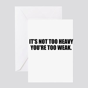 Weak lifter Greeting Card