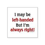 Left-Handed Square Sticker 3