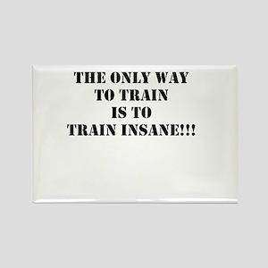 Train insane (beastmode) Rectangle Magnet
