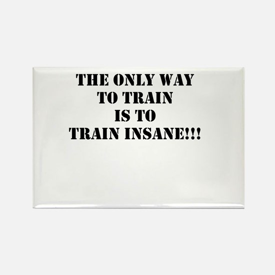 Train insane (beastmode) Rectangle Magnet