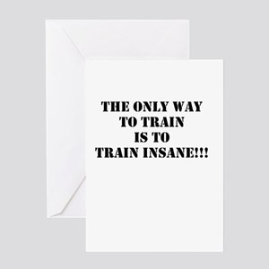 Train insane (beastmode) Greeting Card