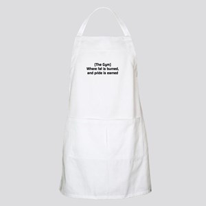 Fat burned, pride earned Apron