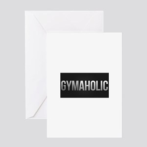 Gymaholic Greeting Card