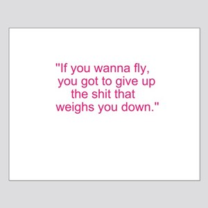If you wanna fly.... Small Poster