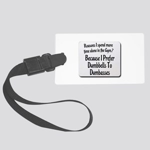 Dumbbell vs dumb ass Large Luggage Tag