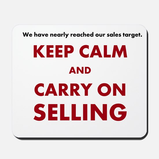 Sales and Selling Funny Motivational Mousepad